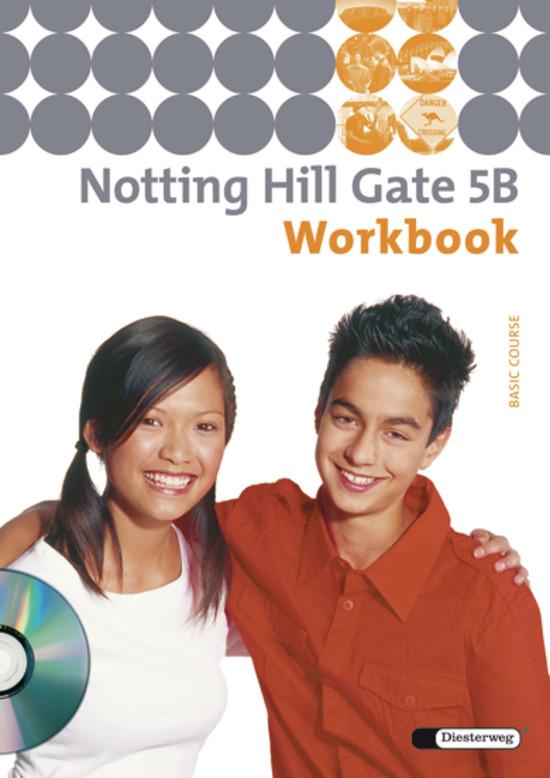 Notting Hill Gate 5 B. Workbook mit CD,