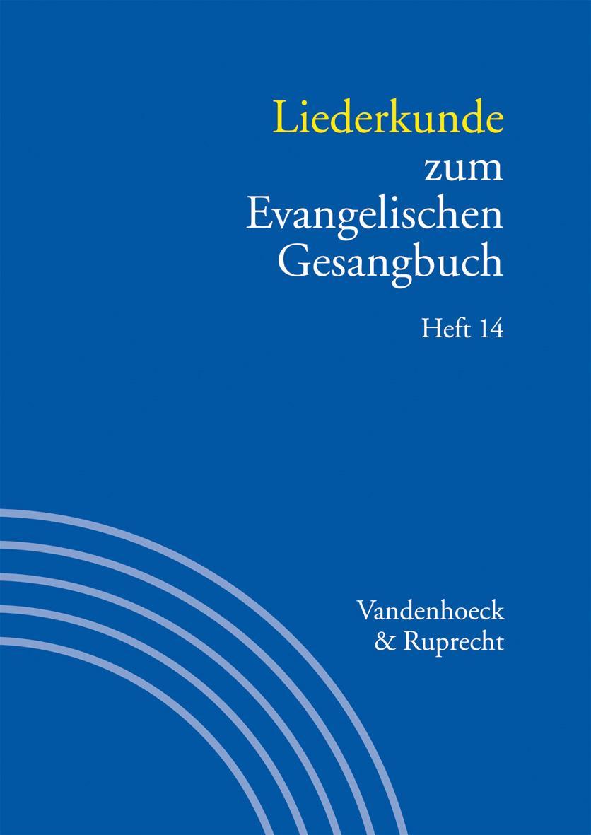 Liederkunde zum Evangelischen Gesangbuch. Heft 14 Gerhard Hahn
