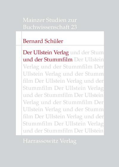 Der Ullstein Verlag und der Stummfilm