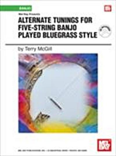 Alternate Tunings for Five-String Banjo Played Bluegrass Style