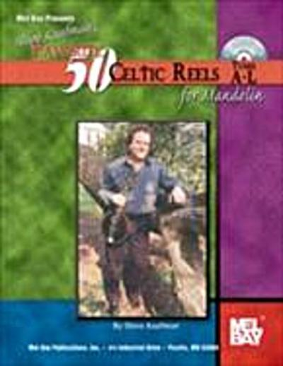 Steve Kaufman's Favorite 50 Celtic Reels for Mandolin, Tunes A-L