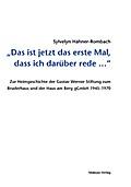 Das ist jetzt das erste Mal, dass ich darüber rede ...; Zur Heimgeschichte der Gustav Werner Stiftung zum Bruderhaus und der Haus am Berg gGmbH 1945–1970; Deutsch