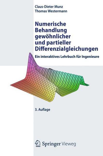 Numerische Behandlung gewöhnlicher und partieller Differenzialgleichungen, m. CD-ROM