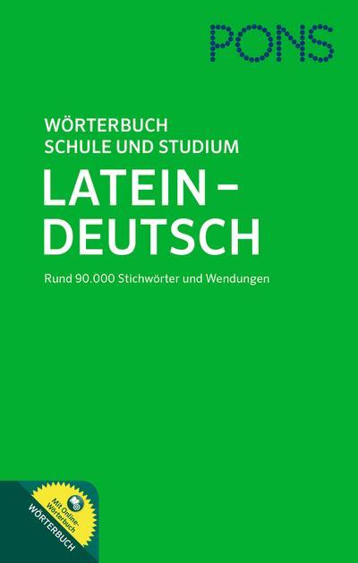 PONS Wörterbuch Schule und Studium Latein-Deutsch
