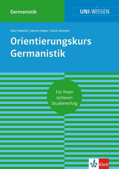 Uni-Wissen Orientierungskurs Germanistik