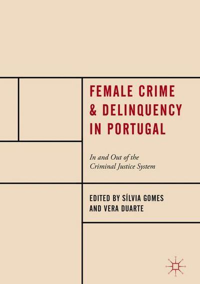 Female Crime and Delinquency in Portugal