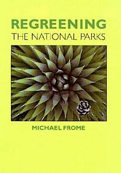 Regreening the National Parks