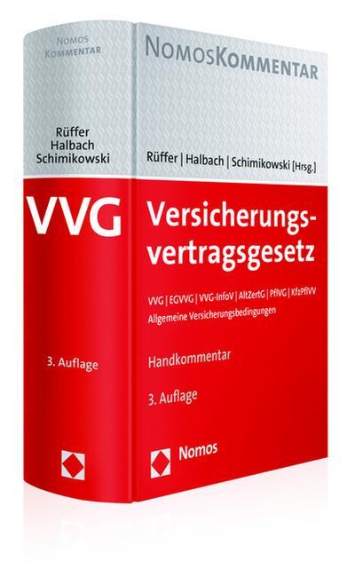 Versicherungsvertragsgesetz: VVG | EGVVG | VVG-InfoV | AltZertG | PflVG | KfzPflVV | Allgemeine Versicherungsbedingungen