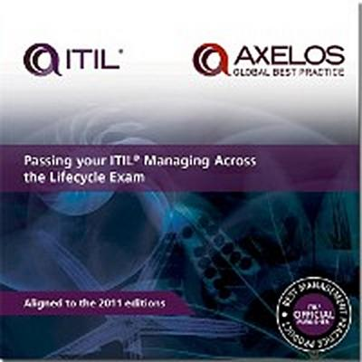 Passing your ITIL Managing Across the Lifecycle Exam