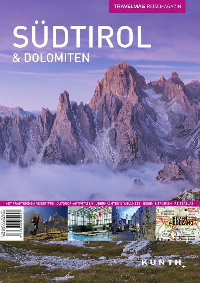 TRAVELMAG Südtirol & Dolomiten: Das Reisemagazin