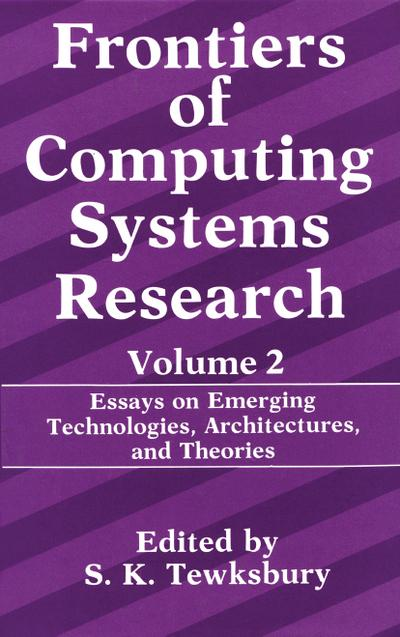 Frontiers of Computing Systems Research. Vol.2