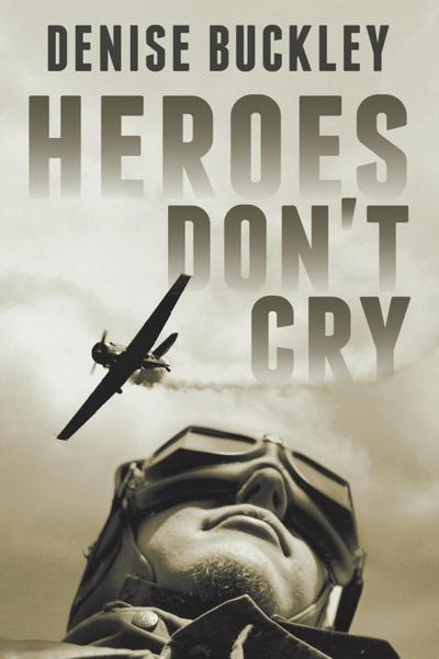 Heroes Don't Cry