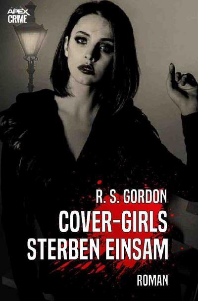 COVER-GIRLS STERBEN EINSAM
