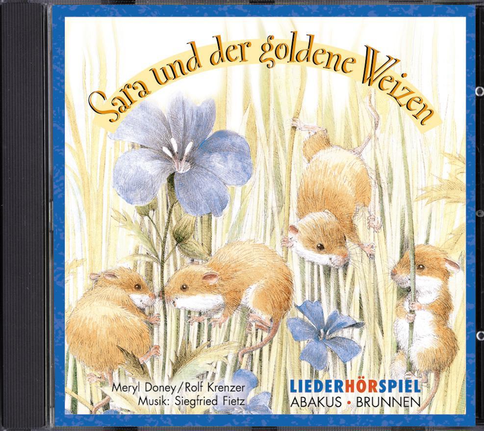 Sara und der goldene Weizen. CD Meryl Doney