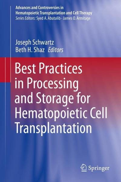 Best Practices in Processing and Storage for Hematopoietic Cell Transplantation