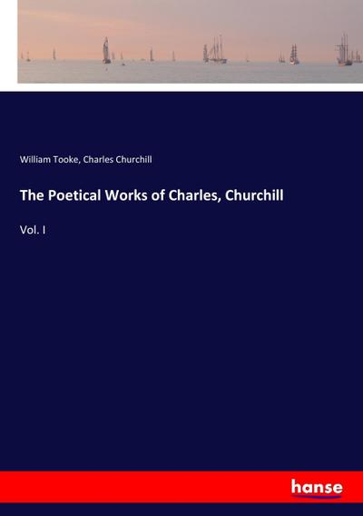 The Poetical Works of Charles, Churchill