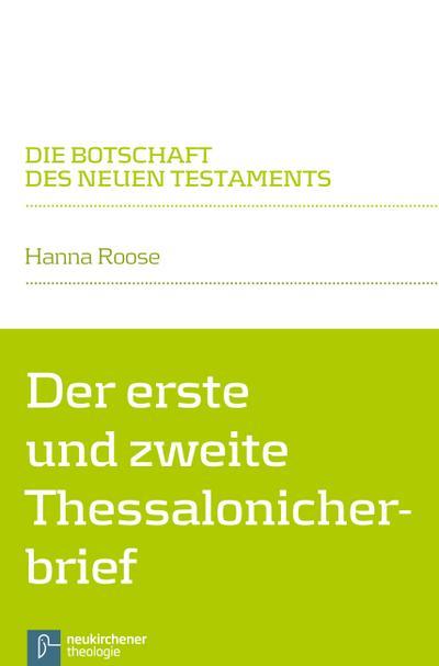 Der erste und zweite Thessalonicherbrief