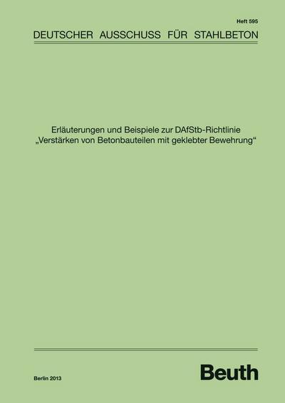 Erläuterungen und Beispiele zur DAfStb-Richtlinie