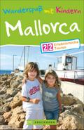 Wanderspaß mit Kindern Mallorca: 22 erlebnisr ...