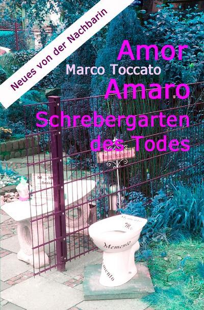 Amor Amaro - Schrebergarten des Todes