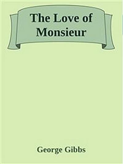 The Love of Monsieur