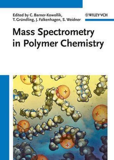 Mass Spectrometry in Polymer Chemistry