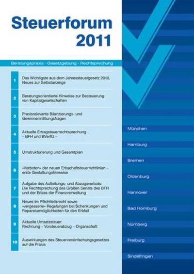 Neues im Pflichtteilsrecht: Steuerforum 2011 - R Boorberg - Broschiert, Deutsch, Jürgen Christ, Dietrich von Elsner, ,