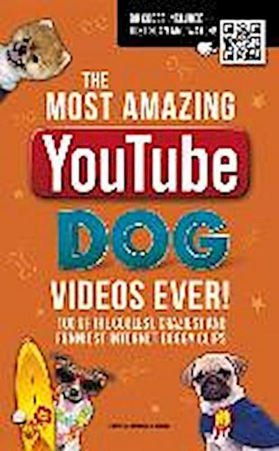 The Most Amazing Youtube Dog Videos Ever!