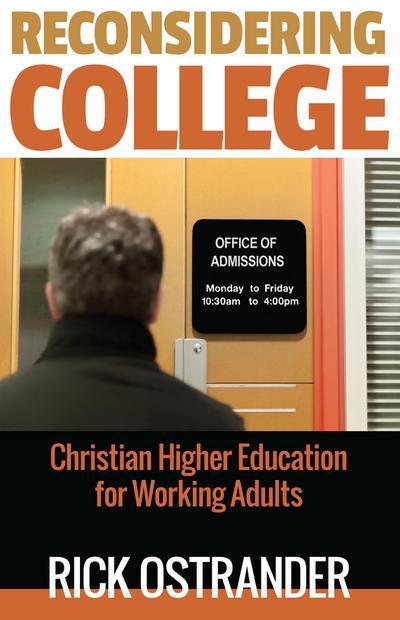 Reconsidering College