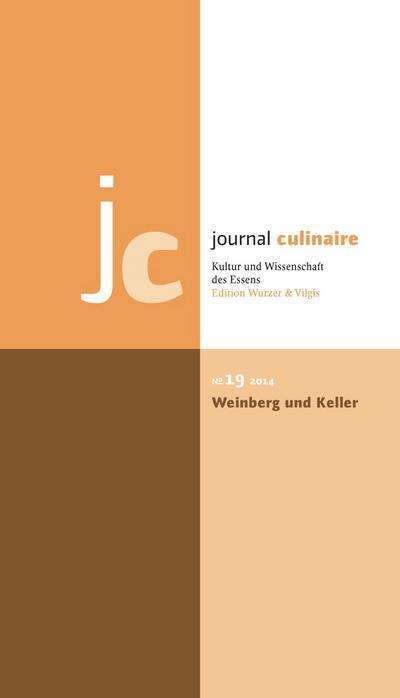 Journal Culinaire No. 19: Weinberg und Keller