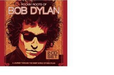 Rockin'Roots Of Bob Dylan
