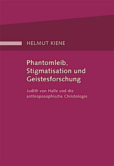 Phantomleib, Stigmatisation und Geistesforschung