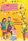 Die Zaubermädchen 8: Nature-Sisters: Hexencha ...