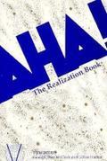 AHA!: The Realization Book