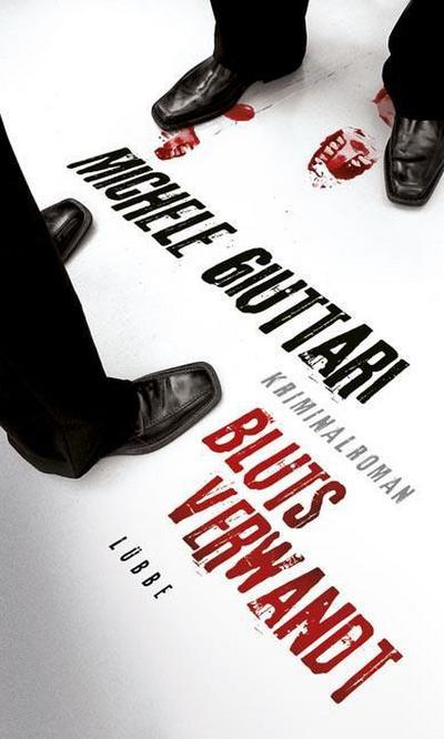 Blutsverwandt: Kriminalroman