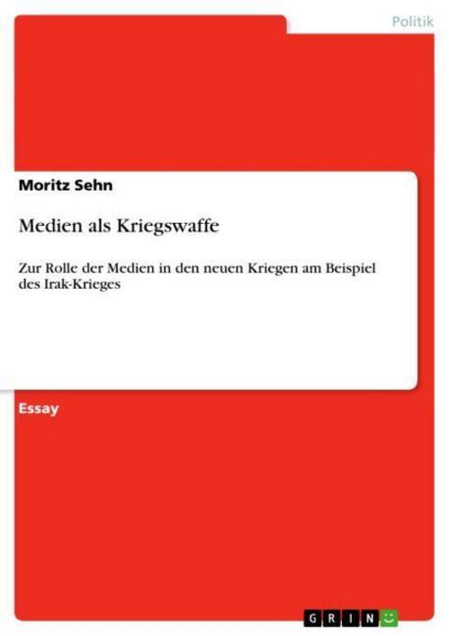 Medien als Kriegswaffe, Moritz Sehn