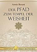 9783894272388 - Annie Besant: Der Pfad zum Tempel der Weisheit - Book