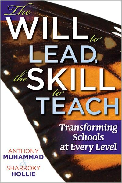 Will to Lead, the Skill to Teach, The