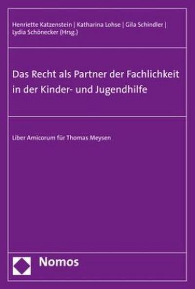 Das Recht als Partner der Fachlichkeit in der Kinder- und Jugendhilfe