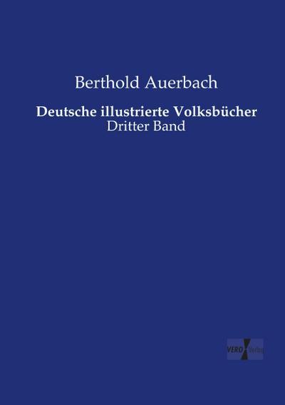 Deutsche illustrierte Volksbücher: Dritter Band