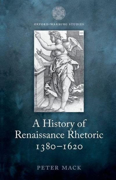 A History of Renaissance Rhetoric 1380-1620