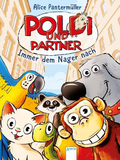 Poldi und Partner (1). Immer dem Nager nach; Ill. v. Meyer, Julian; Deutsch