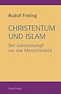 Christentum und Islam