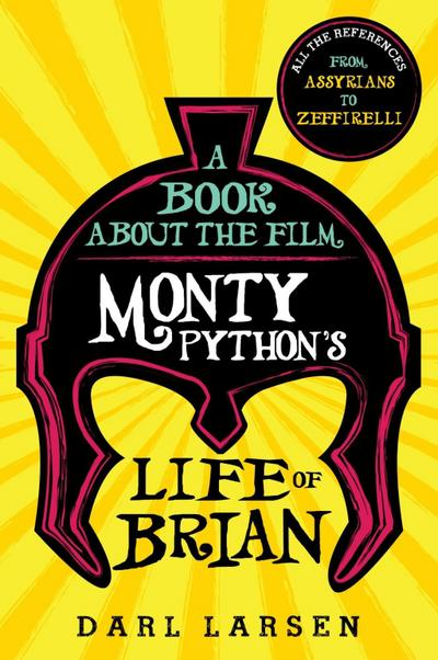 A Book about the Film Monty Python's Life of Brian