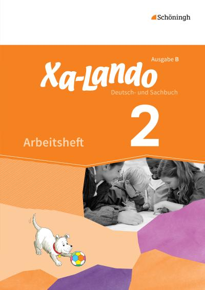 Xa-Lando - Deutsch- und Sachbuch - Ausgabe B für Baden-Württemberg: Arbeitsheft 2