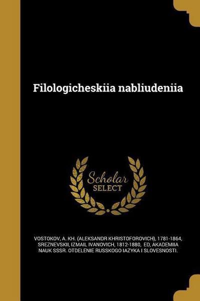RUS-FILOLOGICHESKIIA NABLIUDEN