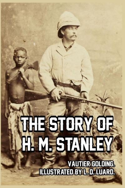 The Story of H. M. Stanley