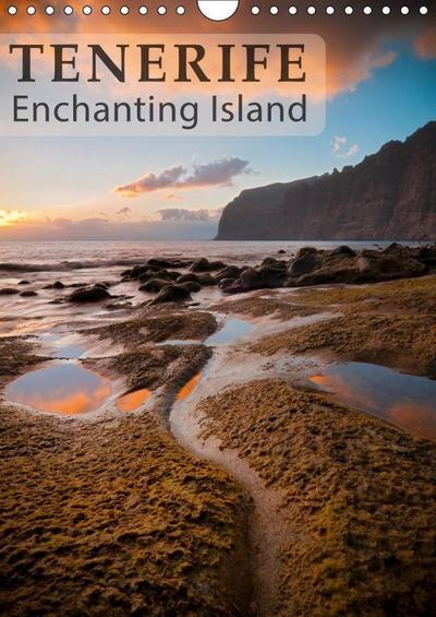 Tenerife enchanting island (Wall Calendar 2019 DIN A4 Portrait)