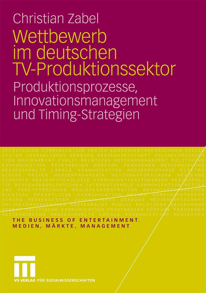 Wettbewerb im deutschen TV-Produktionssektor Christian Zabel