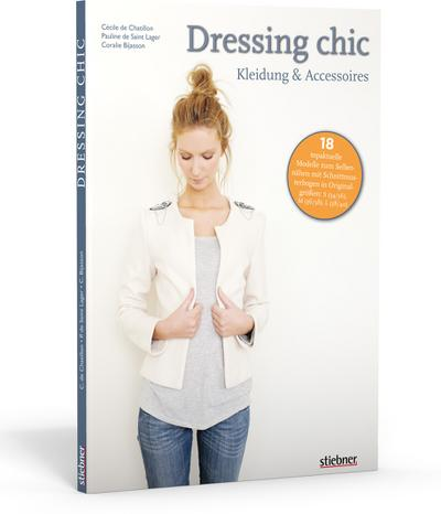 Dressing chic - Kleidung & Accessoires